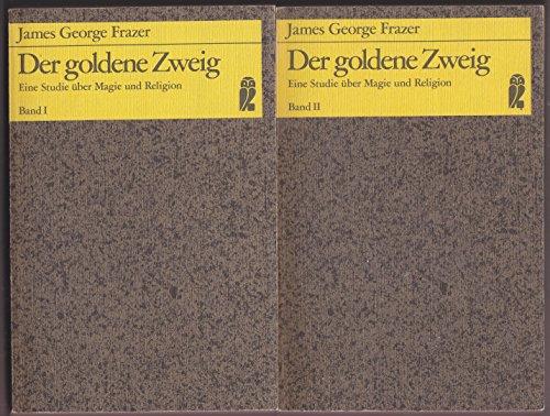 9783548033754: Der goldene Zweig. Eine Studie über Magie und Religion.