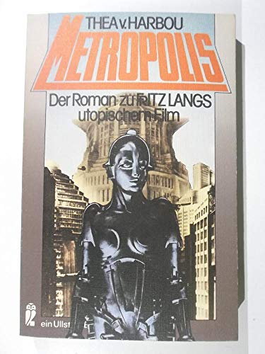 Metropolis.: Harbou, Thea von