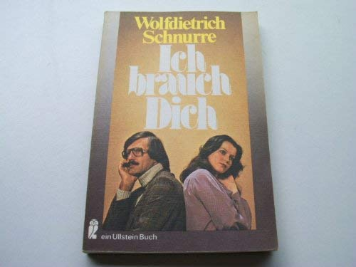 9783548034393: Ich brauch Dich (Ullstein Buch)