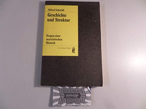 9783548034492: Geschichte und Struktur: Fragen einer marxistischen Historik (Ullstein-Buch)