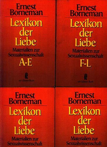 9783548035857: Lexikon der Liebe: Materialien zur Sexualwissenschaft (Ullstein-Buch ; Nr. 3533-3536) (German Edition)