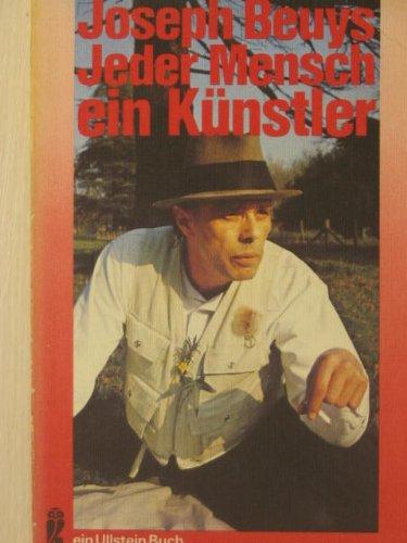 9783548036519: Jeder Mensch ein K�nstler: Gespr�che auf de Documenta 5 1972