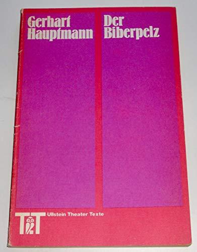 Der Biberpelz : Eine Diebeskomödie. Nachw. v.: Hauptmann, Gerhart