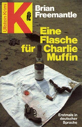 9783548101613: Eine Flasche für Charlie Muffin