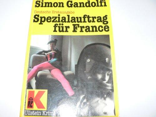 9783548102375: Spezialauftrag f�r France