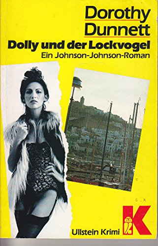 Dolly und der Lockvogel (3548104142) by Dorothy Dunnett