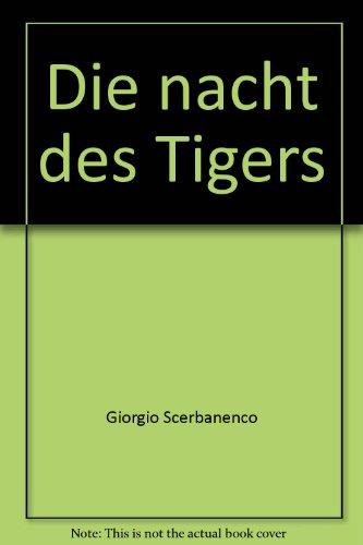 Die nacht des Tigers: Giorgio Scerbanenco