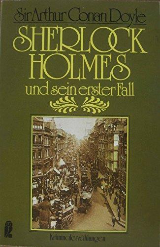 Sherlock Holmes und sein erster Fall. - Conan Doyle, Arthur