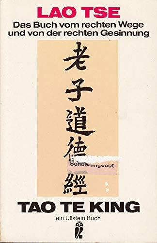 9783548200675: Tao Te King. Das Buch vom rechten Wege und der rechten Gesinnung