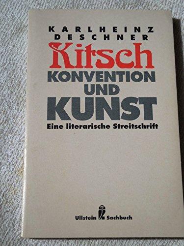 9783548200828: Kitsch, Konvention und Kunst. Eine literarische Streitschrift