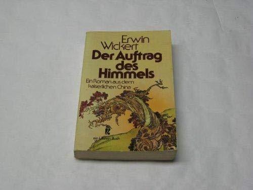 9783548201023: Der Auftrag des Himmels: Roman aus dem kaiserlichen China (ein Ullstein Buch)