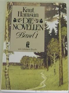 Die Novellen : Band 1. Aus dem: Hamsun, Knut