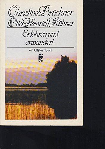 Erfahren und erwandert.: Brückner, Christine und