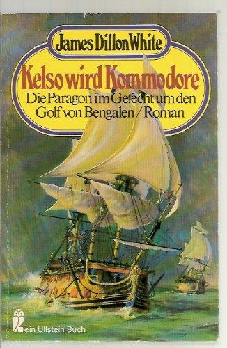 9783548203317: Kelso Wird Kommodore
