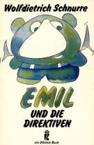 9783548206028: Emil und die Direktiven: Anmerkungen zum Kinder- und Jugendbuch