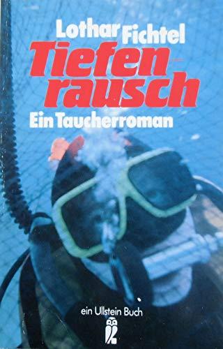 9783548206530: Tiefenrausch. Ein Taucherroman