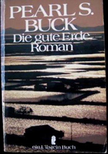 Die Gute Erde Roman (3548207057) by Pearl S. Buck