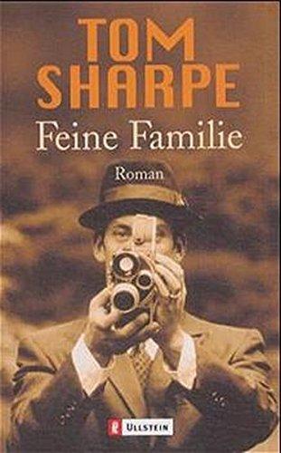 Feine Familie; Roman; - Sharpe, Tom