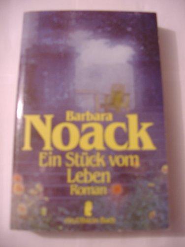 Ein Stuck Vom Leben (German Edition): Noack