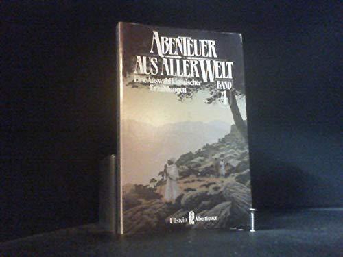 Abenteuer aus aller Welt IV. Eine Auswahl klassischer Erzählungen. ( Abenteuer).