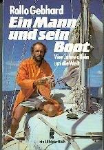9783548220550: Ein Mann und sein Boot. Vier Jahre allein um die Welt