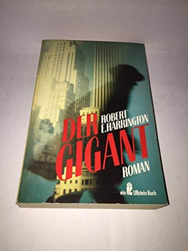 Der Gigant: Harrington, Robert E.:
