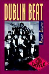 9783548222745: Dublin Beat. Der Roman zum Film 'Die Commitments'.