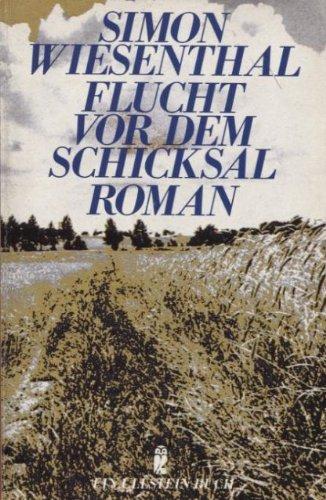9783548223254: Flucht vor dem Schicksal : Roman