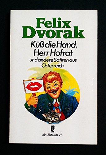 9783548223315: Küss die Hand, Herr Hofrat. Satiren aus Österreich
