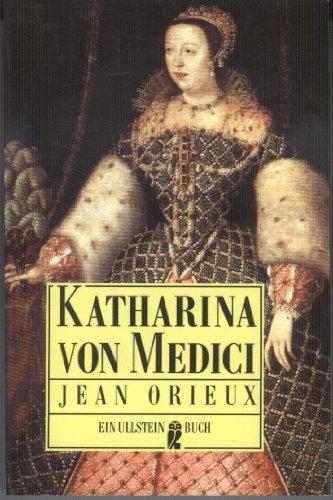 9783548227405: Katharina von Medici oder Die schwarze Königin