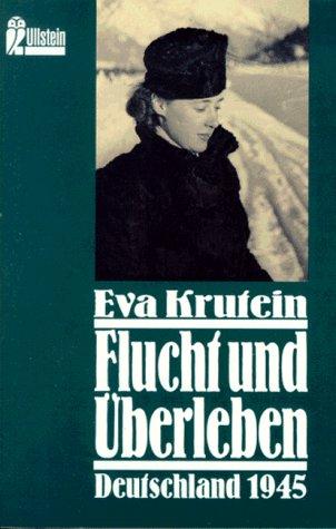 9783548231556: Flucht und �berleben. Deutschland 1945