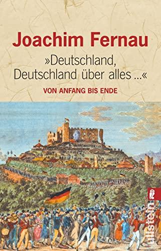 9783548231839: Deutschland, Deutschland über alles: Von Anfang bis Ende