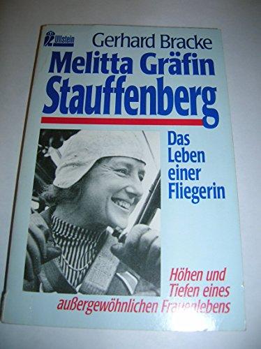 9783548232003: Melitta Gräfin Stauffenberg. Das Leben einer Fliegerin.