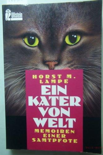 9783548233086: Ein Kater von Welt. Memoiren einer Samtpfote. by Lampe, Horst M.