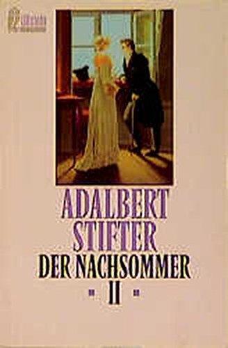 Der Nachsommer: Stifter, Adalbert