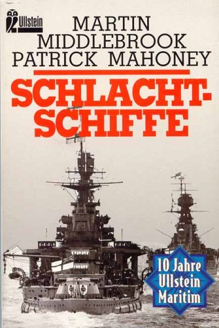 Schlachtschiffe. (3548235352) by Middlebrook, Martin; Mahoney, Patrick