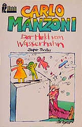 Der Held vom Wasserhahn. Super-Thriller: Manzoni, Carlo