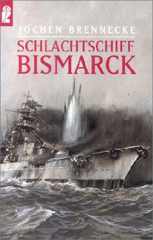 9783548238401: Schlachtschiff Bismarck.
