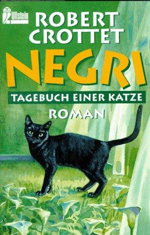 Negri, Tagebuch einer Katze: Robert Crottet