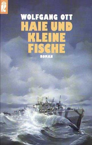 9783548239286: Haie und kleine Fische. Der große Marineroman des Zweiten Weltkrieges.