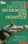 9783548239965: Ein Krokodil zum Frühstück