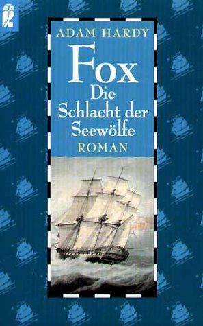 9783548243078: Fox. Die Schlacht der Seewölfe.