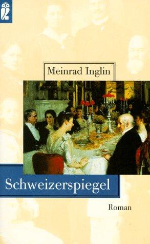 Schweizerspiegel.: Inglin, Meinrad