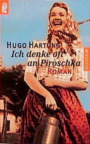 Ich denke oft an Piroschka: Hugo Hartung