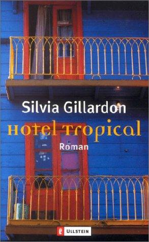 9783548246796: Hotel Tropical.