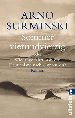 9783548246826: Sommer vierundvierzig: Oder Wie lange fährt man von Deutschland nach Ostpreußen?
