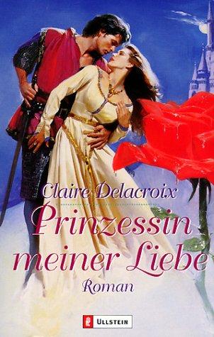 9783548247588: Prinzessin meiner Liebe.