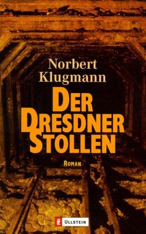 Der Dresdner Stollen: Klugmann, Norbert