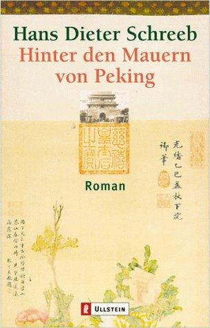 9783548250397: Hinter den Mauern von Peking.