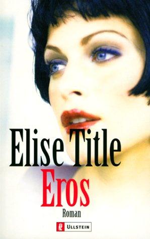 Eros. Sonderausgabe.: Elise Title